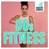 Music for Sports: 00s Fitness by Various Artists
