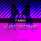 7 Rings (Originally Performed by Ariana Grande) (Karaoke Version) de Chart Topping Karaoke (1)