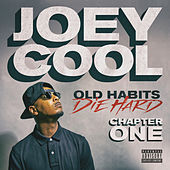 Old Habits Die Hard Chapter One von Joey Cool