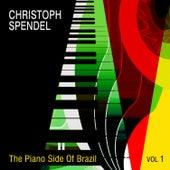 The Piano Side of Brazil, Vol.1 von Christoph Spendel