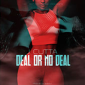 Deal or No Deal by J Cutta
