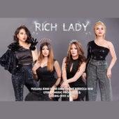 Rich Lady by Yuzana, Khin Bone, Shin Phone, Rebecca Win