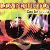 Con Luz Propia de Los inquietos del vallenato