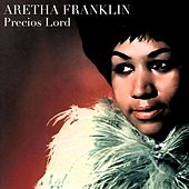 Precios Lord by Aretha Franklin
