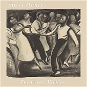 Street Dance de The Everly Brothers