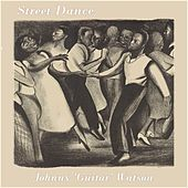 Street Dance von Johnny 'Guitar' Watson