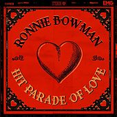 Hit Parade Of Love de Ronnie Bowman