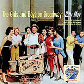 The Girls and Boys on Broadway von Billy May