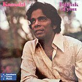 I Think of You by Kamahl
