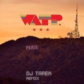 Paris (DJ Tarek Remix) by WATP