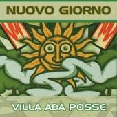 Nuovo giorno by Villa Ada Posse