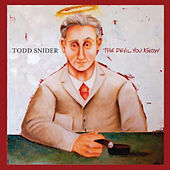 The Devil You Know de Todd Snider