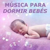 Música Para Dormir Bebés de Musica Para Dormir Bebes