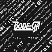 Yea, Yeah by Bodega