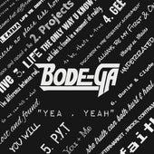 Yea, Yeah de Bodega