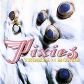 Trompe le Monde de Pixies