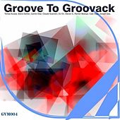Groove to Groovack by Various Artists