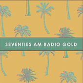 Seventies AM Radio Gold von Various Artists
