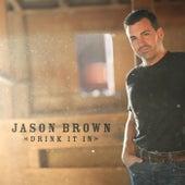 Drink It In de Jason Brown