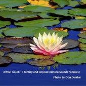Eternity and Beyond (Nature Sounds Remixes) de Artful Touch