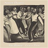 Street Dance by Ramsey Lewis