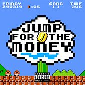 Jump for the Money von Friday