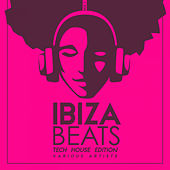 Ibiza Beats (Tech House Edition), Vol. 1 - EP by Various Artists