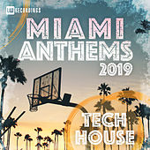Miami 2019 Anthems Tech House - EP by Various Artists
