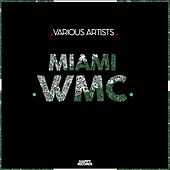 Miami WMC 2019 - EP by Various Artists