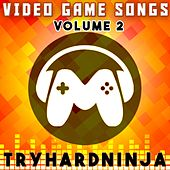 Video Game Songs, Vol. 2 by TryHardNinja