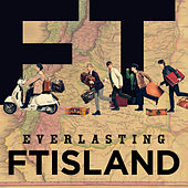 Everlasting de FT Island