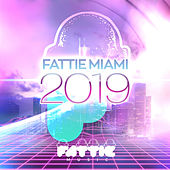 Fattie Miami 2019 - Single by Various Artists