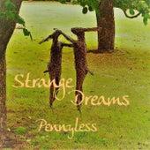 Strange Dreams de Pennyless