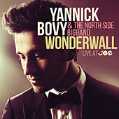 Wonderwall (Live At JOE) by Yannick Bovy