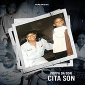 Cita Son by Poppa Da Don