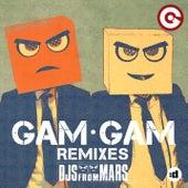 Gam Gam (Remixes) by Djs From Mars
