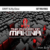 Set You Free von Drift