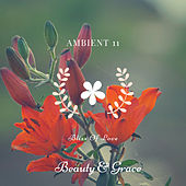 Bliss Of Love di Ambient 11