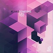 Someone Like You by Klaas