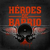 Héroes de barrio de Various Artists