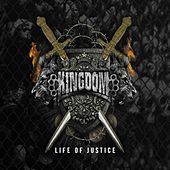 Life Of Justice by Kingdom