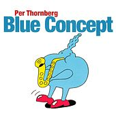 Blue Concept by Per Thornberg Hammond Trio