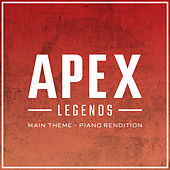 Apex Legends Main Theme (Piano Rendition) de The Blue Notes