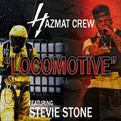 Locomotive (feat. Stevie Stone) von Hazmat Crew