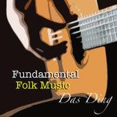 Das Ding Fundamental Folk Music von Various Artists