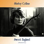 Sweet England (Remastered 2019) by Shirley Collins