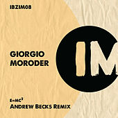 E=Mc2 (Andrew Becks Remix) by Giorgio Moroder