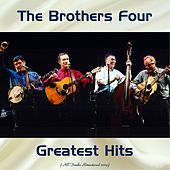 Greatest Hits (Remastered 2019) by The Brothers Four