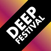 Deep Festival by Various Artists