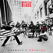America's Orphans by Brookfield Duece